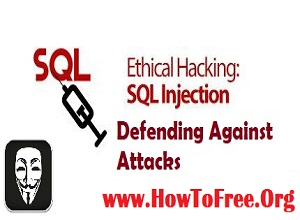 Ethical Hacking SQL Injection Advanced Tutorials Download Free Course
