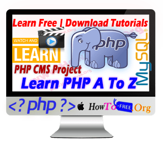 Learn PHP For Beginners To Expert With PHP CMS Project Free Tutorials