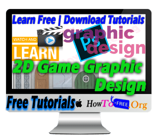 Learn Free 2D Game Graphic Design Using Photoshop Video Tutorials