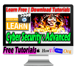 Learn Free Complete Cyber Security Hacking Advanced Video Course V4
