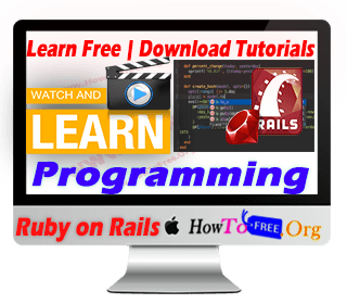 Learn Free Complete Ruby on Rails Development Tutorials