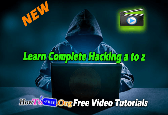 Learn Complete Hacking a to z