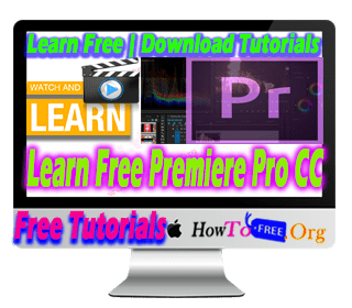 Learn Premiere Pro CC From Beginner to Expert Tutorials For Free
