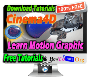 Learn Complete Cinema4D Motion Graphics Tutorials For Free Download