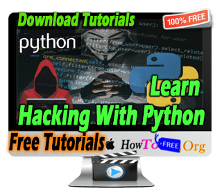 Learn Complete Ethical Hacking Using Python from Scratch to Expert