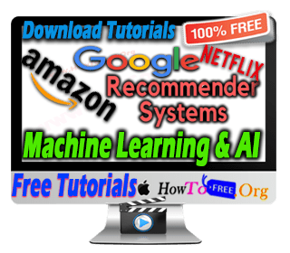 Machine Learning & AI Build Own Recommender System Tutorials For Free