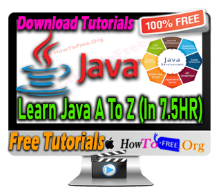 Learn Java A To Z Become A Master 7+Hour Tutorials For Free Download