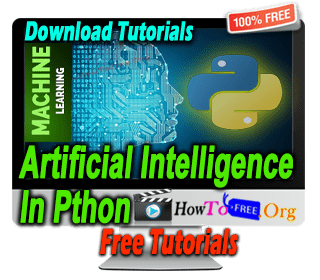 Learn Artificial Intelligence in python Tutorials For Free