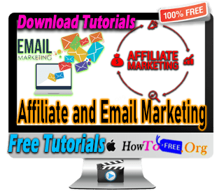 Learn Affiliate and Email Marketing Become a Expert Tutorials for Free