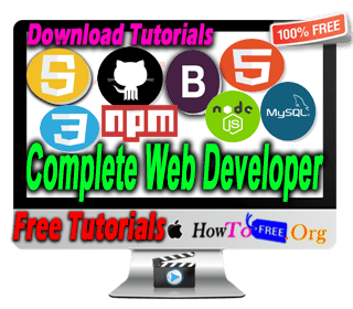 Complete Web Developer Beginner To Expert in 2019 Tutorials For Free