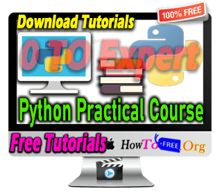 Complete Python Practical Course Tutorials For Free