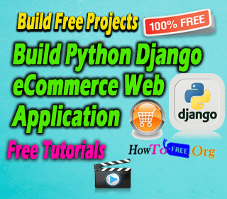 Build Python Django eCommerce Web App Tutorials For Free