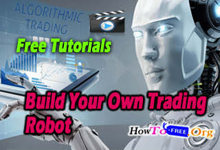 Build Your Own Algorithmic Trading Robot Course For Free