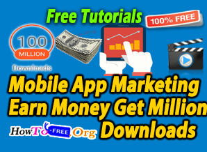 Mobile App Marketing Earn Money Get Million Downloads (ASO) Course For Free