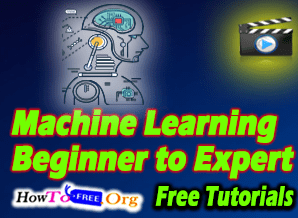 Machine Learning Beginner to Expert Video Course For Free