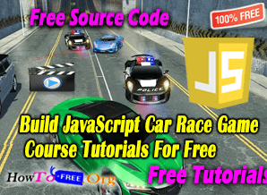 Build JavaScript Driving Car Race Game With Source Code Course Tutorials For Free