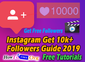 Instagram Get 10k+ Followers Guide 2019 Free Course