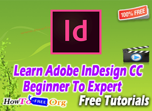 Learn Adobe InDesign CC Beginner To Expert Free Video Course