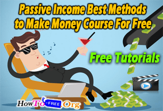 Passive Income Best Methods to Make Money Course For Free