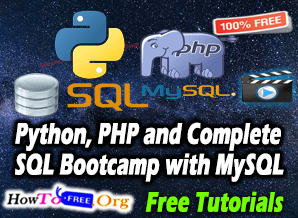 Learn SQL Bootcamp with MySQL, Python & PHP Free Course