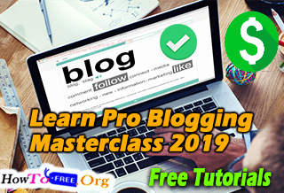 Learn Pro Blogging Masterclass 2019 – Successful Blog In 2019