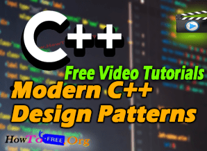 Modern C++ Design Patterns Free Video Course