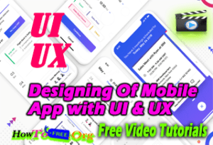 Designing Of Mobile App from beginner with UI & UX