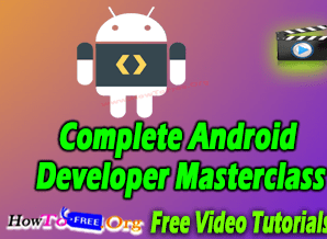 Complete Android Developer Masterclass From Scratch Free Course