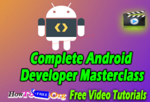 Complete Android Developer Masterclass From Scratch Free Course || howtofree