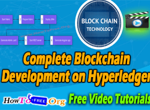 Complete Blockchain Development on Hyperledger Video Tutorials