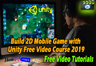 Build 2D Mobile Game with Unity Free Video Course