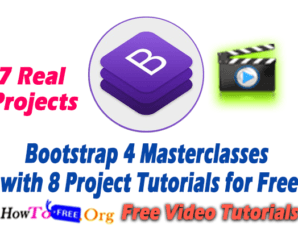 Bootstrap 4 Masterclasses with 8 Projects Tutorials for Free