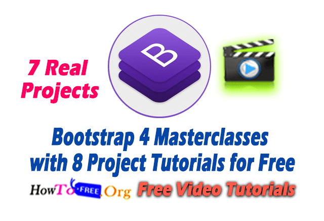 Bootstrap 4 Masterclasses with 8 Projects Tutorials Free Download