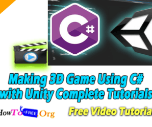 Making 3D Game Using C# with Unity Complete Tutorials