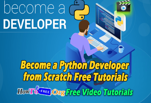 Become a Python Developer from Scratch Free Tutorials