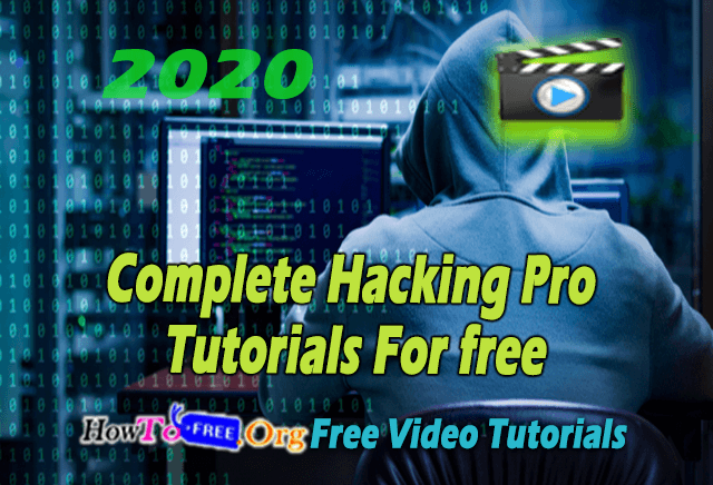 Complete Hacking Pro Tutorials For free