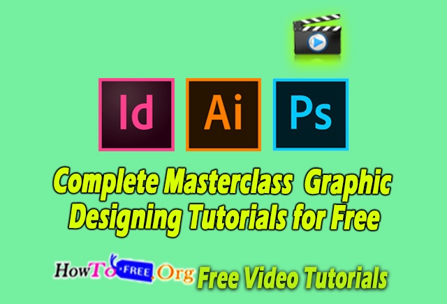 Complete Masterclass  Graphic Designing Tutorials for Free