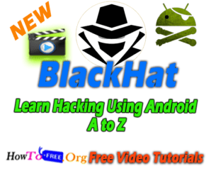Learn Hacking Using Android A to Z
