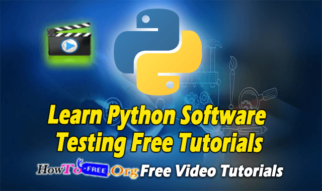 Learn Python Software Testing Free Tutorials Download