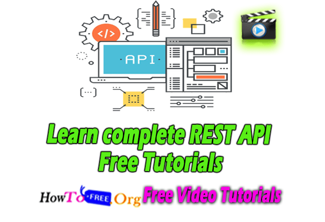 Learn complete REST API Free Tutorials