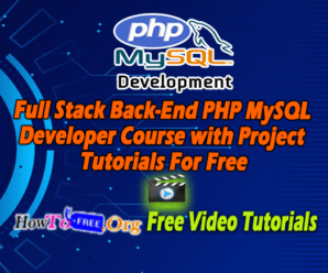 Full Stack Back-End PHP MySQL Developer Course with Project Tutorials For Free