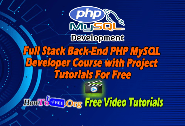 Full Stack Back-End PHP MySQL Developer Course with Project Tutorials Free Download