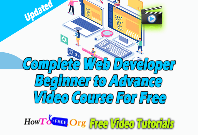 Complete Web Developer Beginner to Advance Video Course For Free