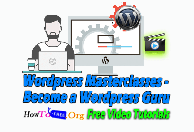 WordPress Masterclasses – Become a WordPress Guru