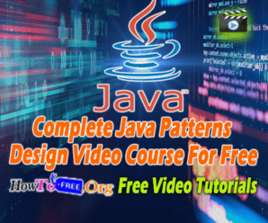 Complete Java Patterns Design Video Course For Free