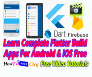 Learn Complete Flutter Build Apps For Android & iOS Free Tutorials