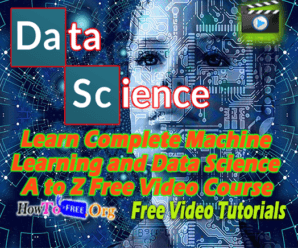 Learn Complete Machine Learning and Data Science A to Z Free Video Course