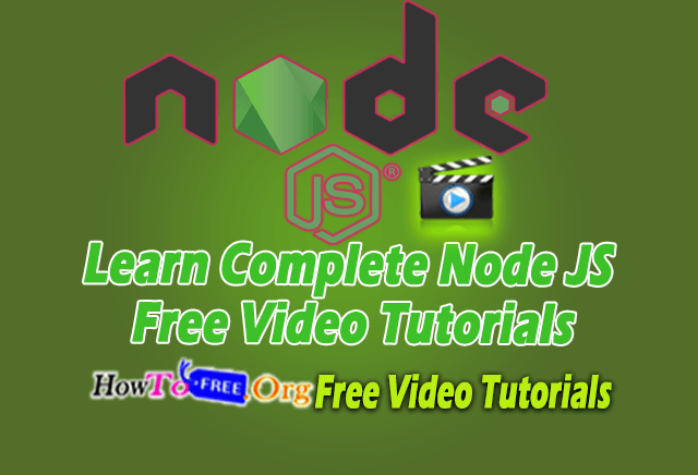 Learn Complete Node JS Free Video Tutorials