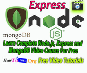 Learn Complete Node.js, Express and MongoDB Video Course For Free