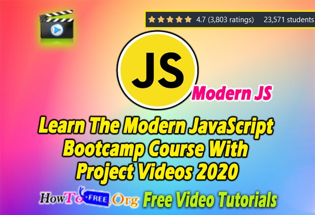 Learn The Modern JavaScript Bootcamp Course With Project Videos 2020